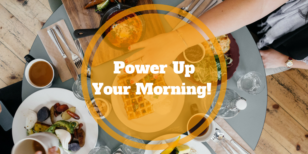 Use a Healthy Breakfast to Power Up Your Morning